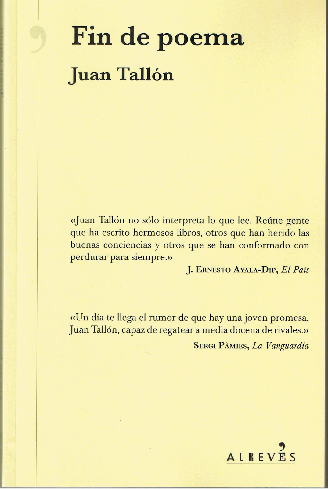 Fin de poema en español, edición no venal